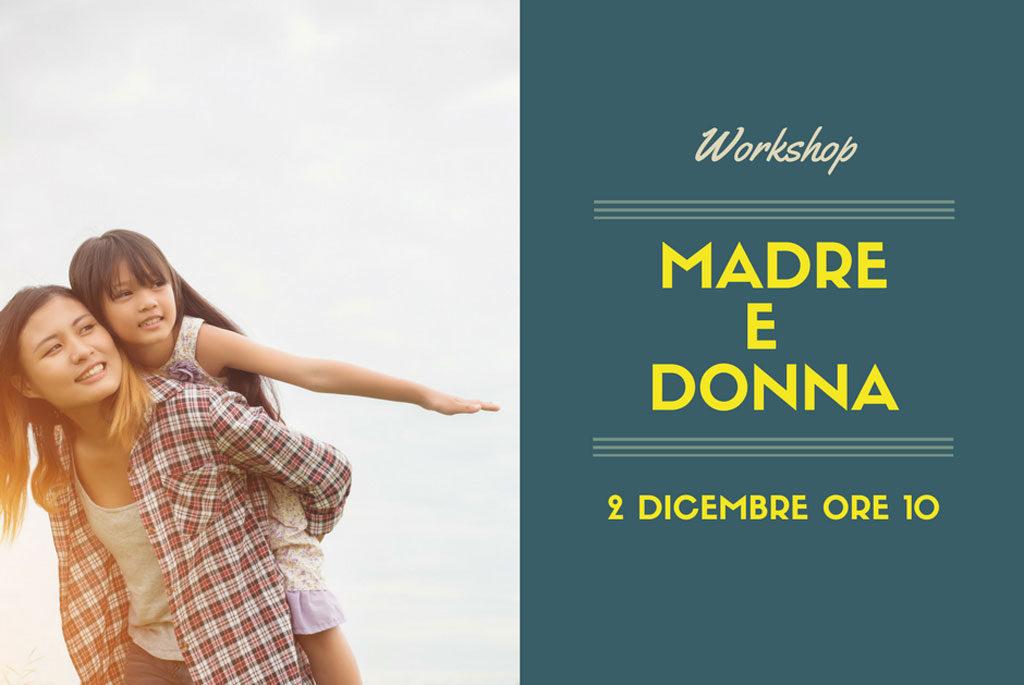 """Workshop """"Donna e Madre"""""""